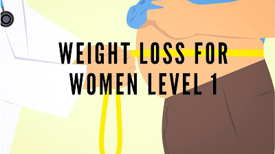Weight Loss For Women Level 1