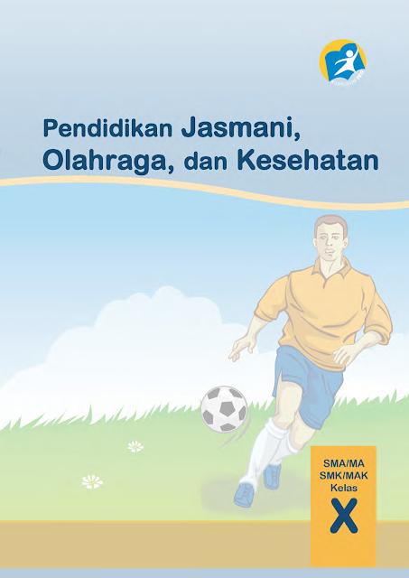 Download Bse 2013 Pendidikan Jasmani Olahraga Dan Kesehatan Buku Siswa Sma Ma Smk Mak Kelas