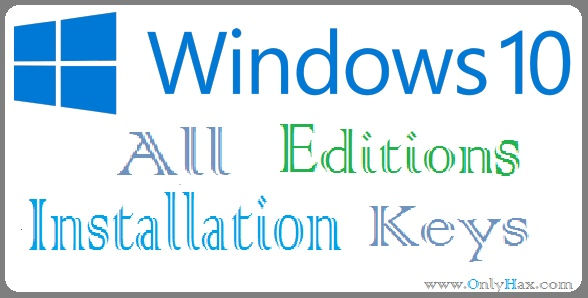 windows-10-all-editions-installation-keys-working