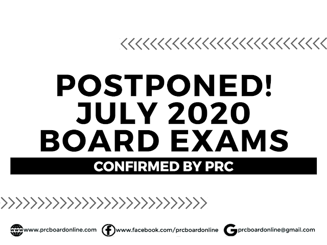 Postponed! July 2020 PRC Board Exams