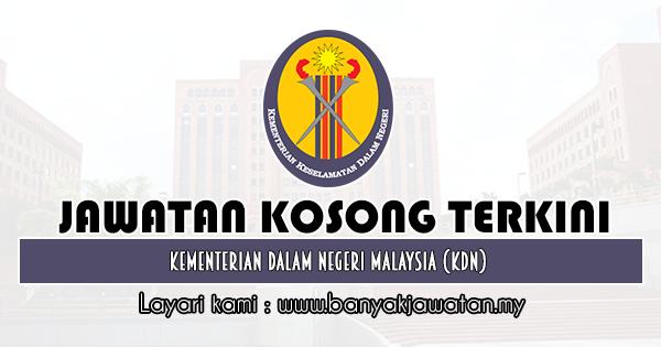 Jawatan Kosong Kerajaan 2019 di Kementerian Dalam Negeri Malaysia (KDN)
