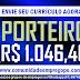 PORTEIRO COM REMUNERAÇÃO R$ 1.046,40 PARA ATUAR NO CABO DE SANTO AGOSTINHO