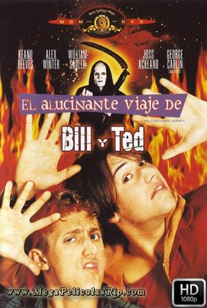 El Alucinante Viaje De Bill Y Ted [1080p] [Latino-Ingles] [MEGA]