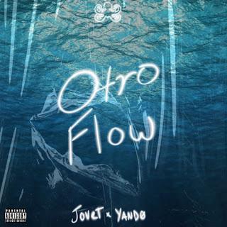 artworks WzoMxZmDurfbWcjC 3bGl3A t500x500 - Otro Flow - Jovet ft YANDØ