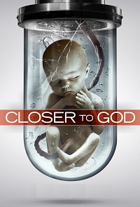 Watch Closer to God Online Free in HD