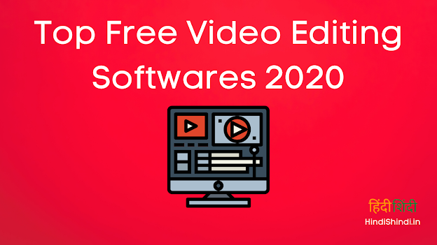 Top Free Video Editing Softwares 2020
