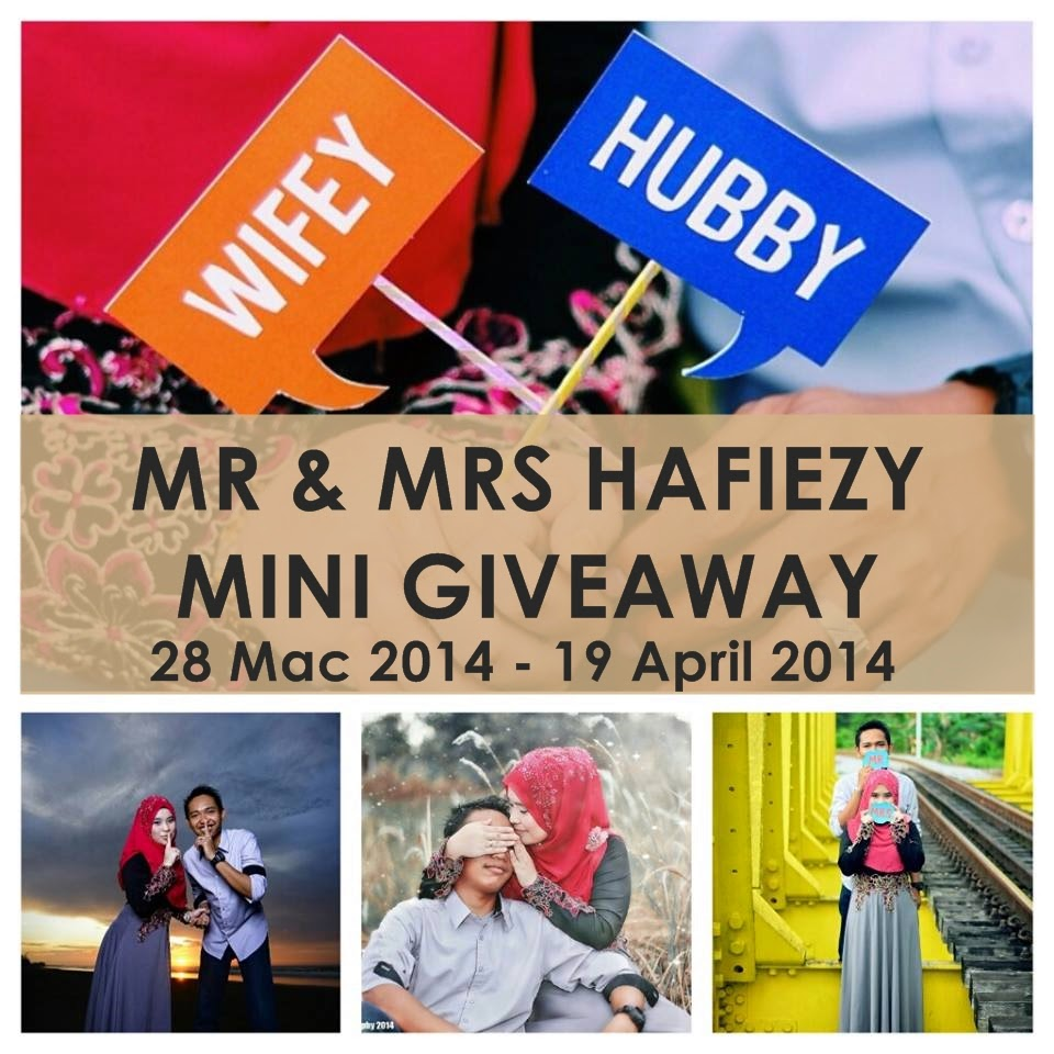 """MR & MRS Hafiezy Mini Giveaway"""