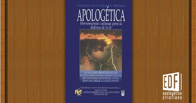 """Descarga Gratis El Libro """"Apologética"""", De Norman Geisler"""