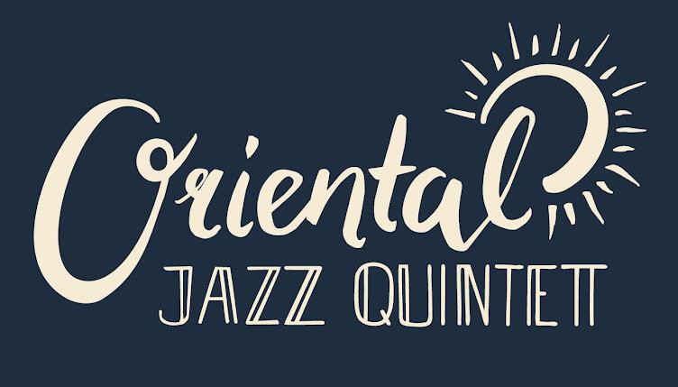 Oriental Jazz Quintett