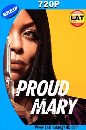 Proud Mary (2018) Latino HD 720p ()