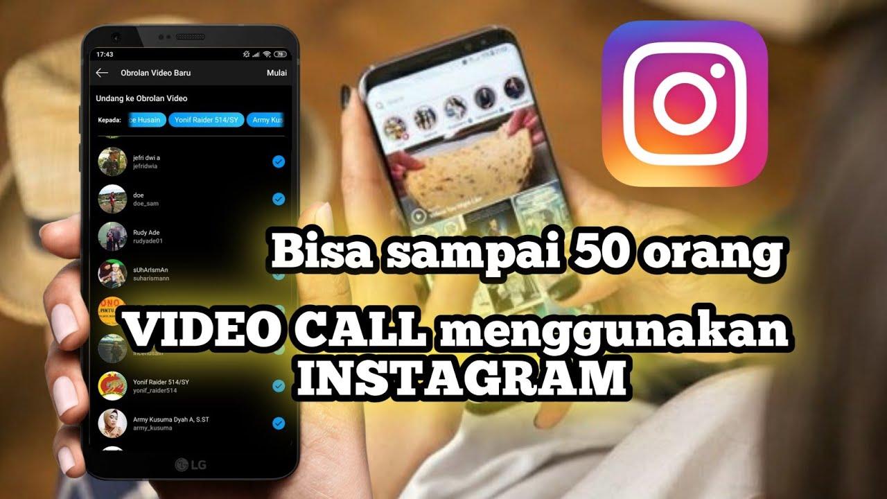 Video Call di Instagram Sampai 50 Orang