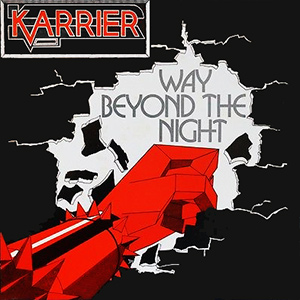 Karrier - Way Beyond The Night (1985)