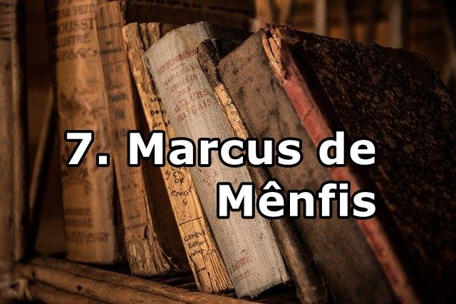 7. Marcus de Mênfis