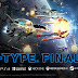 R-Type Final 2 | Cheat Engine Table v1.0