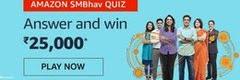 Amazon SMBhav Quiz Answer Win - Rs.25000 Amazon Pay Balance