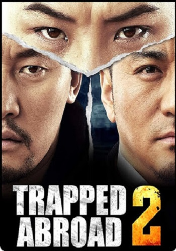 Trapped Abroad 2 2016 Hindi Dual Audio HDRip 480p [350MB] 720p [1GB]
