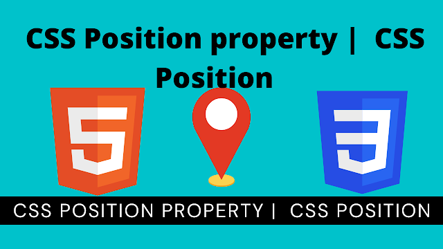 CSS Position property |  CSS Position  - Easy explanation