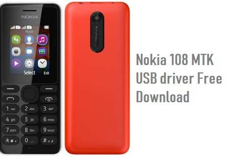 Nokia 108 MTK USB Driver Free Download For Windows