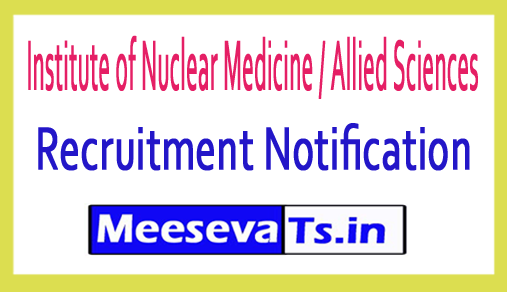 Institute of Nuclear Medicine / Allied Sciences INMAS Recruitment