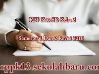 RPP K13 SD Kelas 5 Semester 1 Dan 2 Revisi 2016