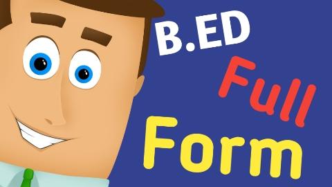B.ED ki full form kya?