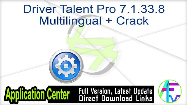 Driver Talent Pro 7.1.33.8 Multilingual + Crack