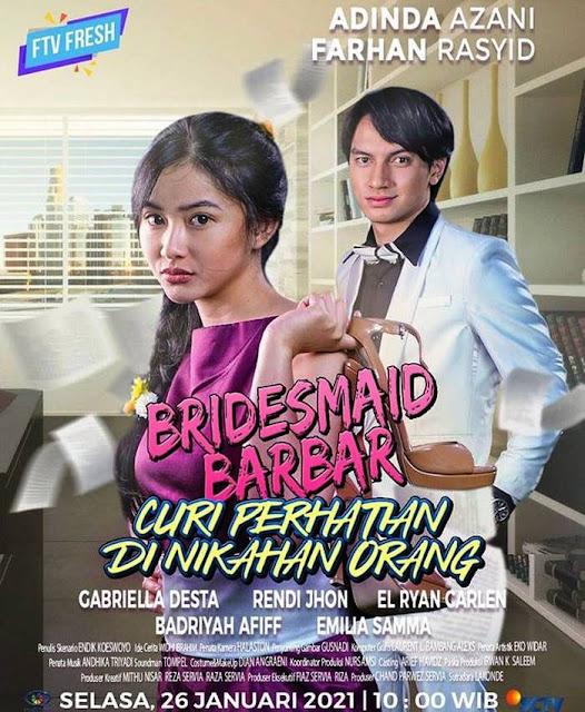 Daftar Nama Pemain FTV Bridesmaid Barbar Curi Perhatian Di Nikahan Orang SCTV Lengkap