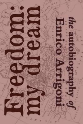 The Autobiography of Enrico Arrigoni