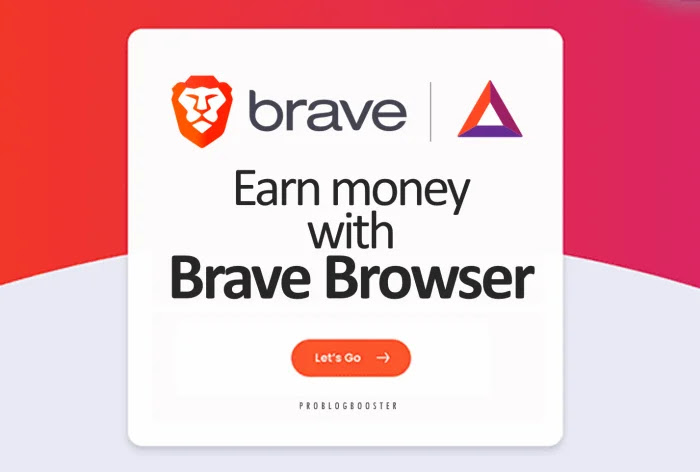 Earn Money with Brave Browser