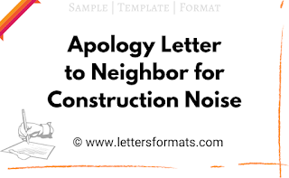 apology letter to neighbor for construction noise