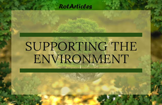 """SUPPORTING THE ENVIRONMENT : ROTARY's SEVENTH AREA OF FOCUS"""