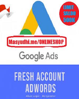Jual Akun Adwords/Google Ads Limit 500.000 Garansi Iklan Tayang