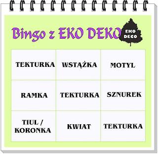 http://eko--deco.blogspot.com/2016/05/wyzwanie-goscinne-bingo-z-renata.html