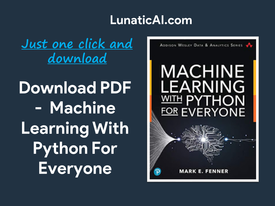 Machine Learning with Python for Everyone Free Download