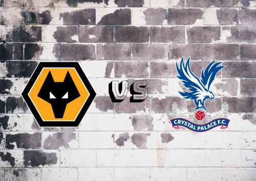 Wolverhampton Wanderers vs Crystal Palace  Resumen y Partido Completo