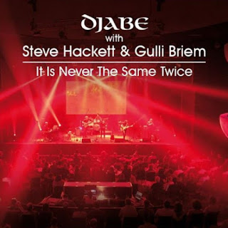 Djabe With Steve Hackett And Gulli Briem - 2018 - It Is Never The Same Twice