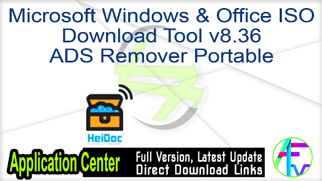 Microsoft Windows & Office ISO Download Tool v8.36 ADS Remover Portable