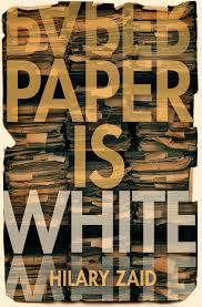 https://www.goodreads.com/book/show/34550525-paper-is-white?ac=1&from_search=true