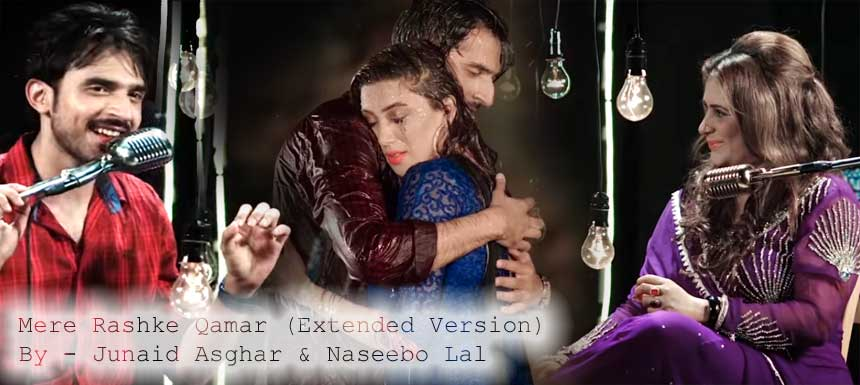 Mere Rashke Qamar Lyrics - Junaid Asghar | Naseebo Lal | Extended Version