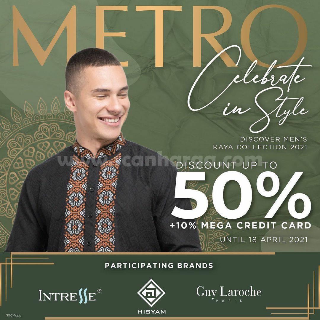 METRO Discover Men's Raya Collection - Disc. up to 50% + 10% Bank Mega Credit Card