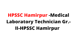 Syllabus For the Post of Medical Laboratory Technician Gr.-II-HPSSC Hamirpur