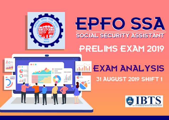 EPFO SSA Exam Analysis - 31 August 2019 (Shift 1)