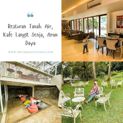 Review jujur restoran tanah air, kafe langit senja dan arun daya