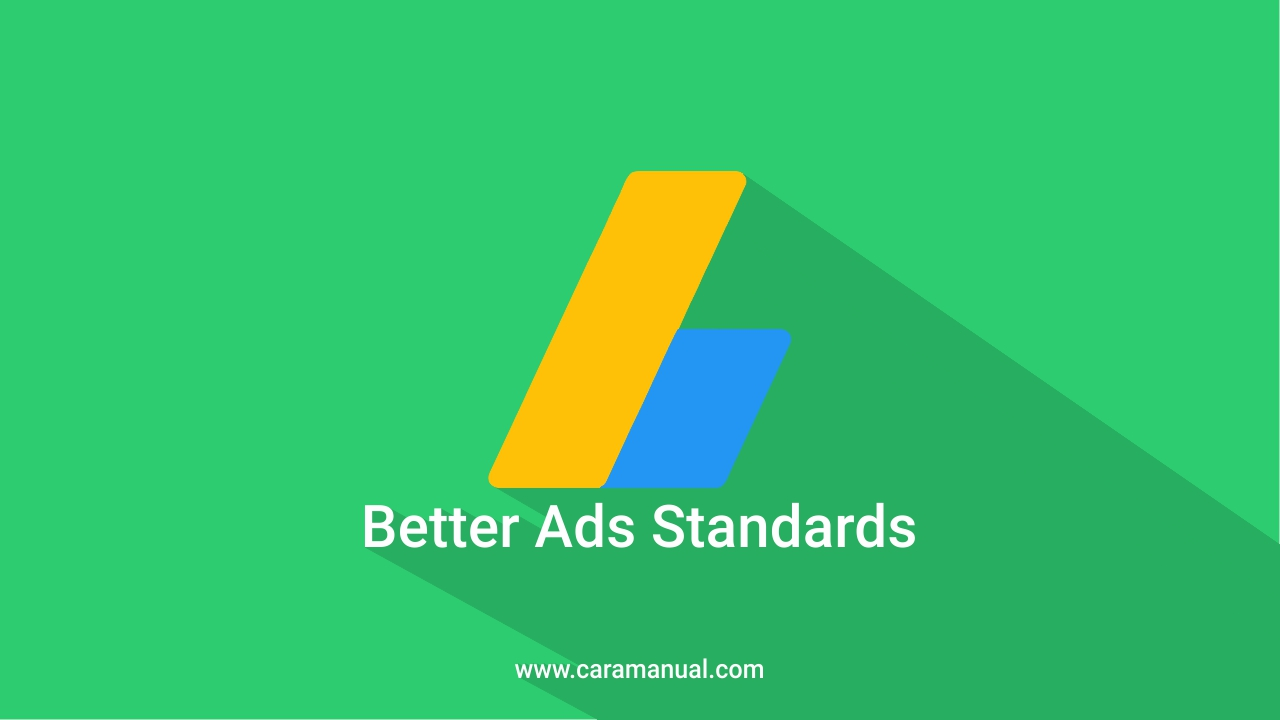 Better Ads Standards Global, Publisher AdSense Wajib Tahu Ini