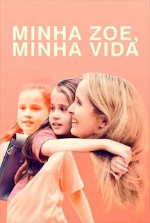 Minha Zoe, Minha Vida Torrent (2020) Dual Audio WEB-DL 720p e 1080p – Download