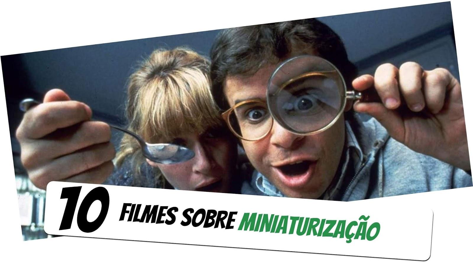 10-filmes-sobre-miniaturizacao