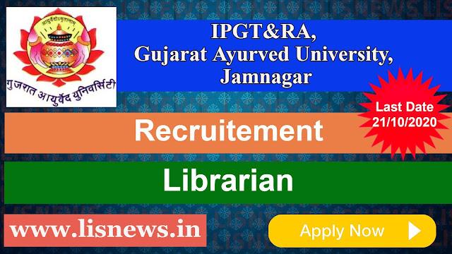 Librarian at IPGT&RA, Gujarat Ayurved University, Jamnagar