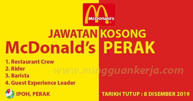 Iklan Jawatan Kosong Kru McDonald's di Ipoh, Perak ~ Mohon Sebelum 8 Disember 2019