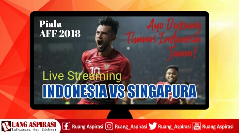 Live Streaming Timnas Indonesia vs Timnas Singapura