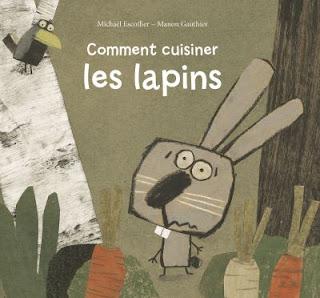 https://www.librairies-sorcieres.fr/livre/16081012-comment-cuisiner-les-lapins-michael-escoffier-ecole-des-loisirs